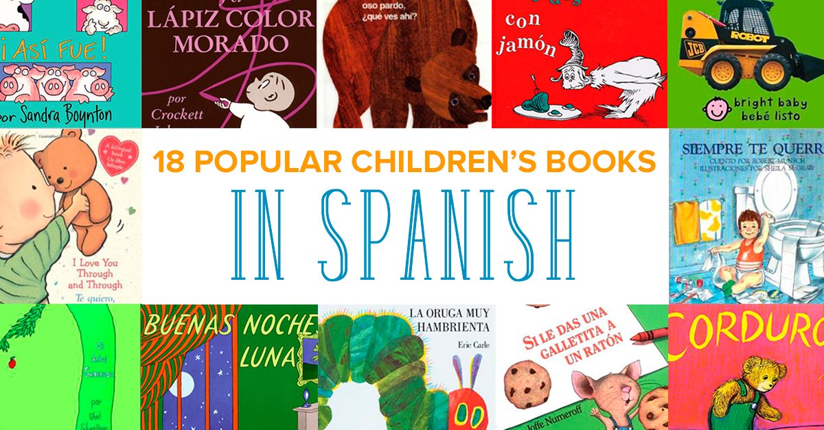 Read These Translated and Beloved Children's Books in Spanish
