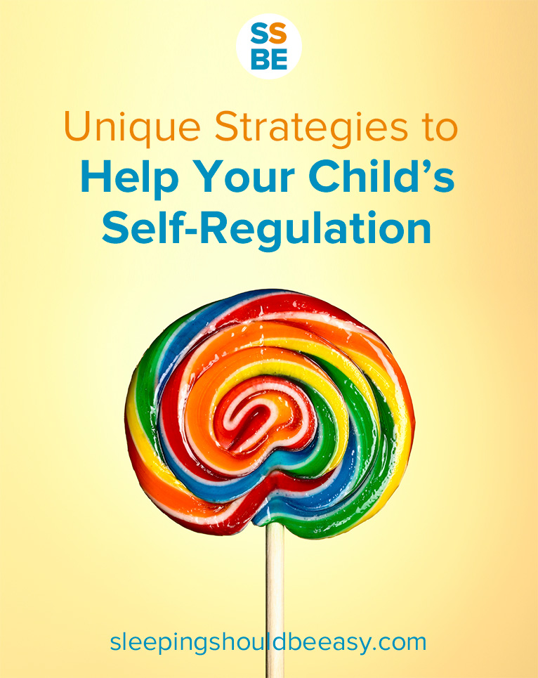 Unique Strategies to Encourage Self-Regulation