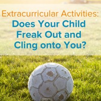 You hoped the extracurricular activities would be fun. Instead, your child is scared at extracurricular activities. Here's how to cope: