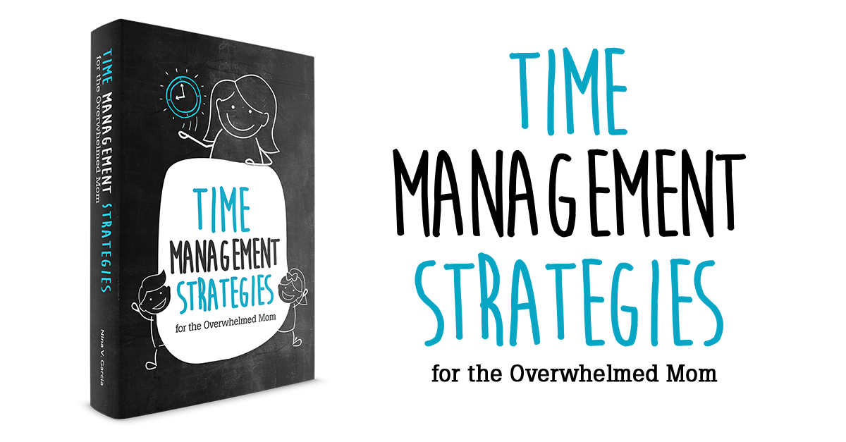 Free ebook on Time Management Strategies for the Overwhelmed Mom