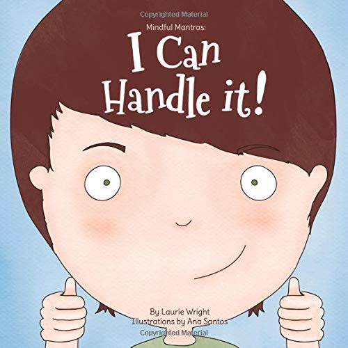 I Can Handle It by Laurie Wright