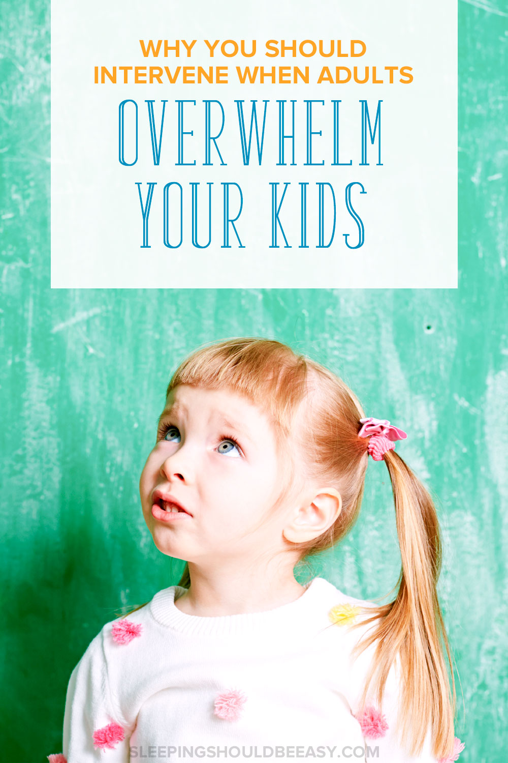 Have you had to step in when adults overwhelm your child? It may feel awkward or frustrating, but here's why you need to intervene—and how.