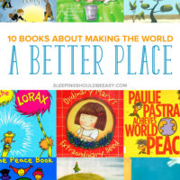 10 Children's Books about Making the World a Better Place