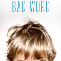 Are You Responding Correctly when Your Child Says a Bad Word?