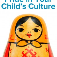 How to Encourage Pride in Your Child's Culture and History
