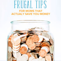 10 Frugal Tips for Moms that Actually Save You Money