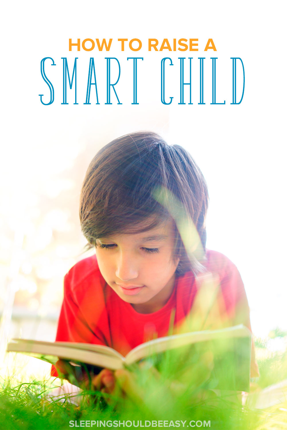 A boy reading: How to raise a smart child