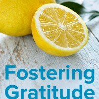 The Benefits of Fostering Gratitude