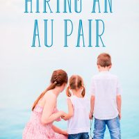 What You Need to Consider when Hiring an Au Pair