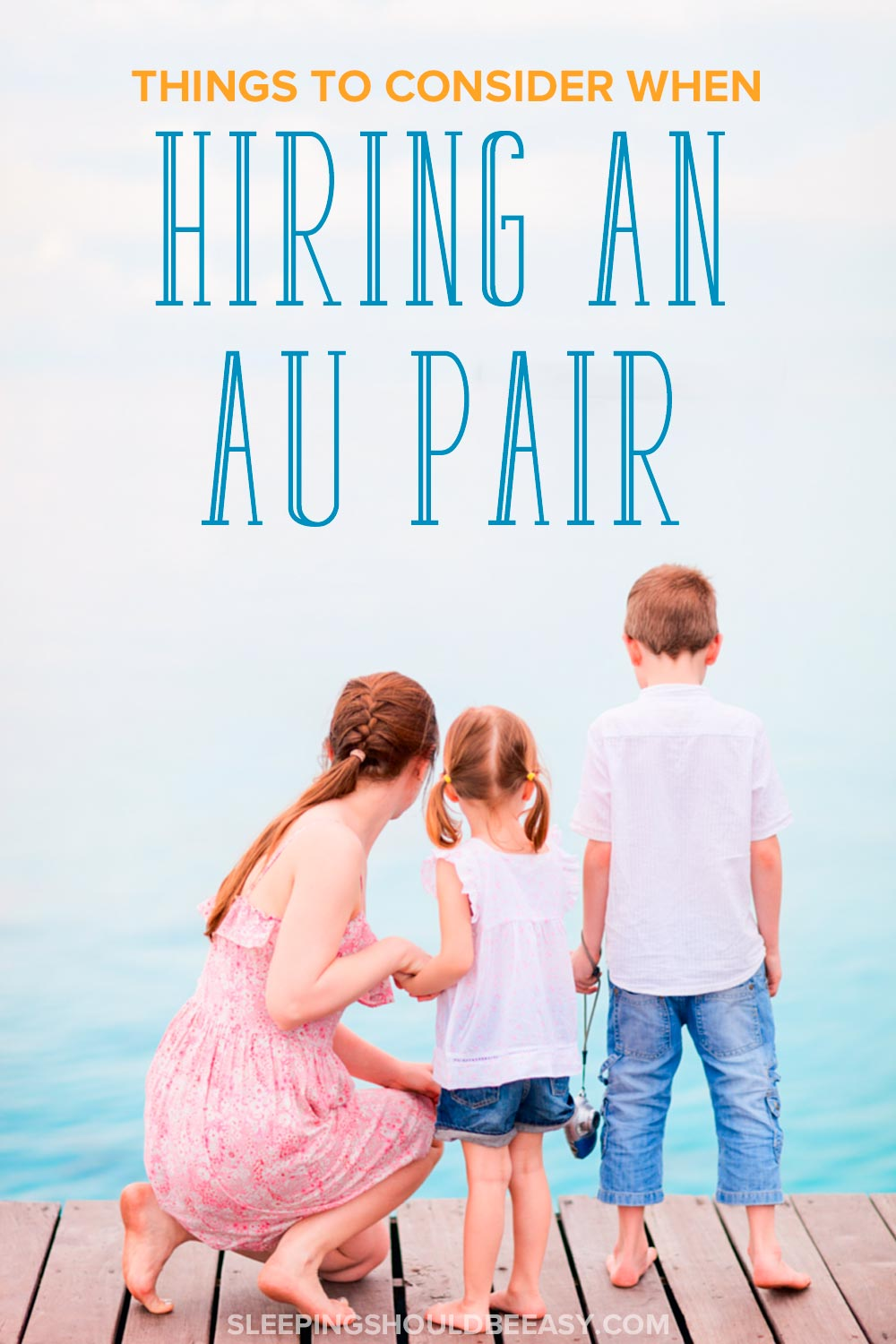 Hiring an Au pair can be a great option to your child care needs. Before you decide, here's what you need to consider when hiring an Au pair.