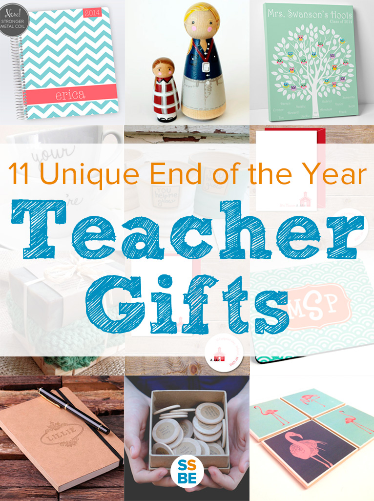 11 Unique End of the Year Teacher Gifts