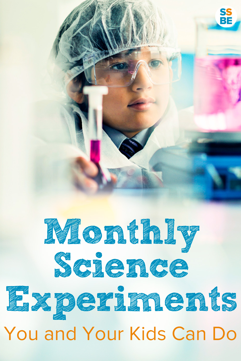 Monthly Science Experiments for Kids