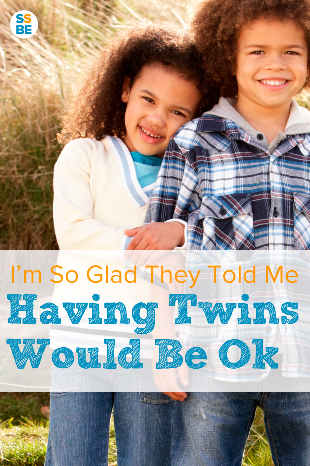 I'm So Glad They Told Me Having Twins Would Be Okay