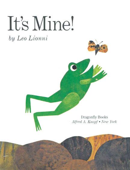 It's Mine by Leo Lionni