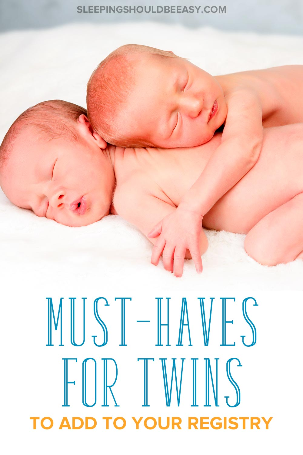 Twin babies sleeping, and baby items to add to a twin baby registry
