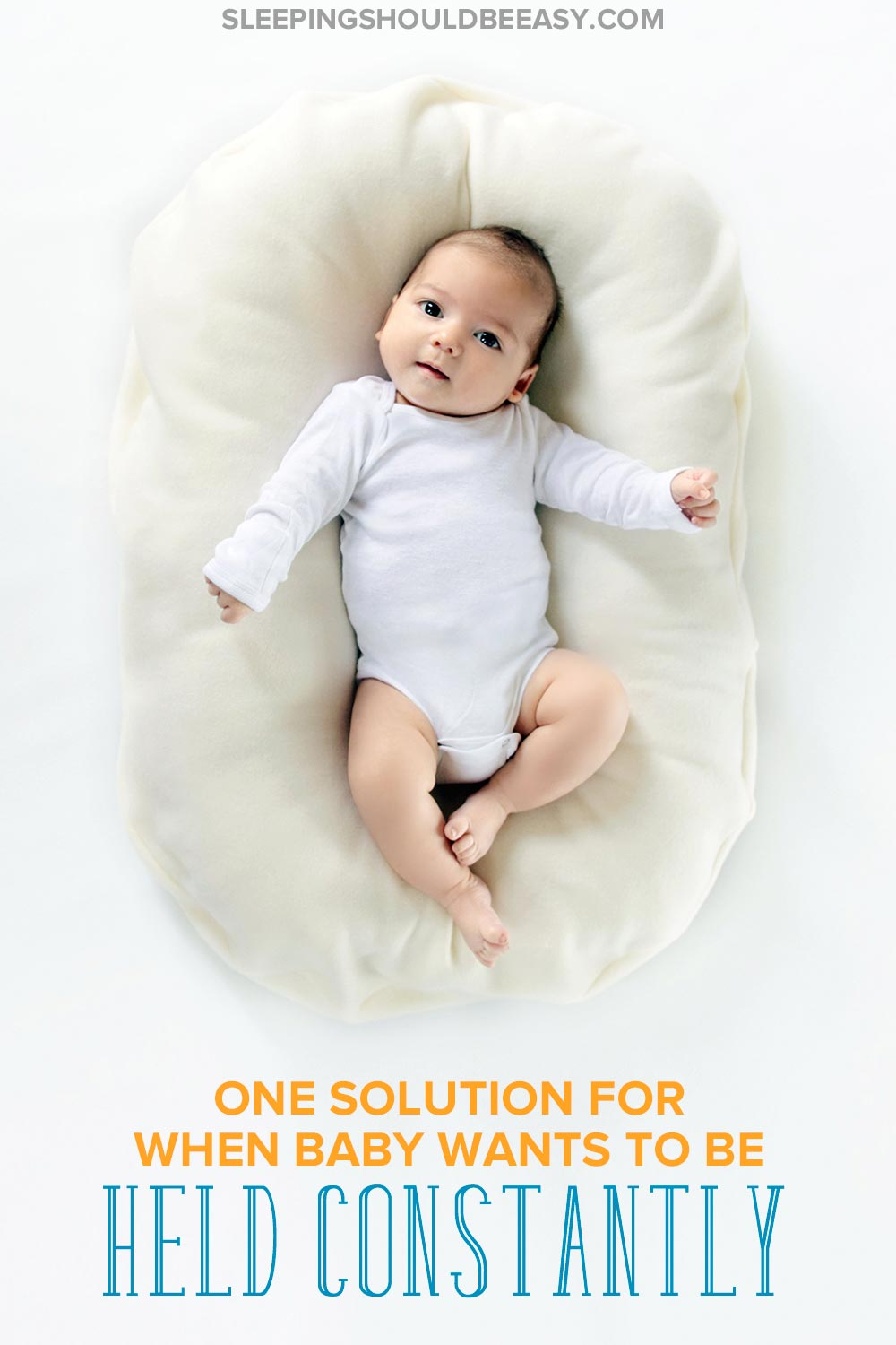 Wish you had an extra pair of arms to help hold and snuggle your baby? Here's one simple solution for when your baby wants to be held all the time.