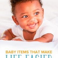 Baby Items that Make Life Easier