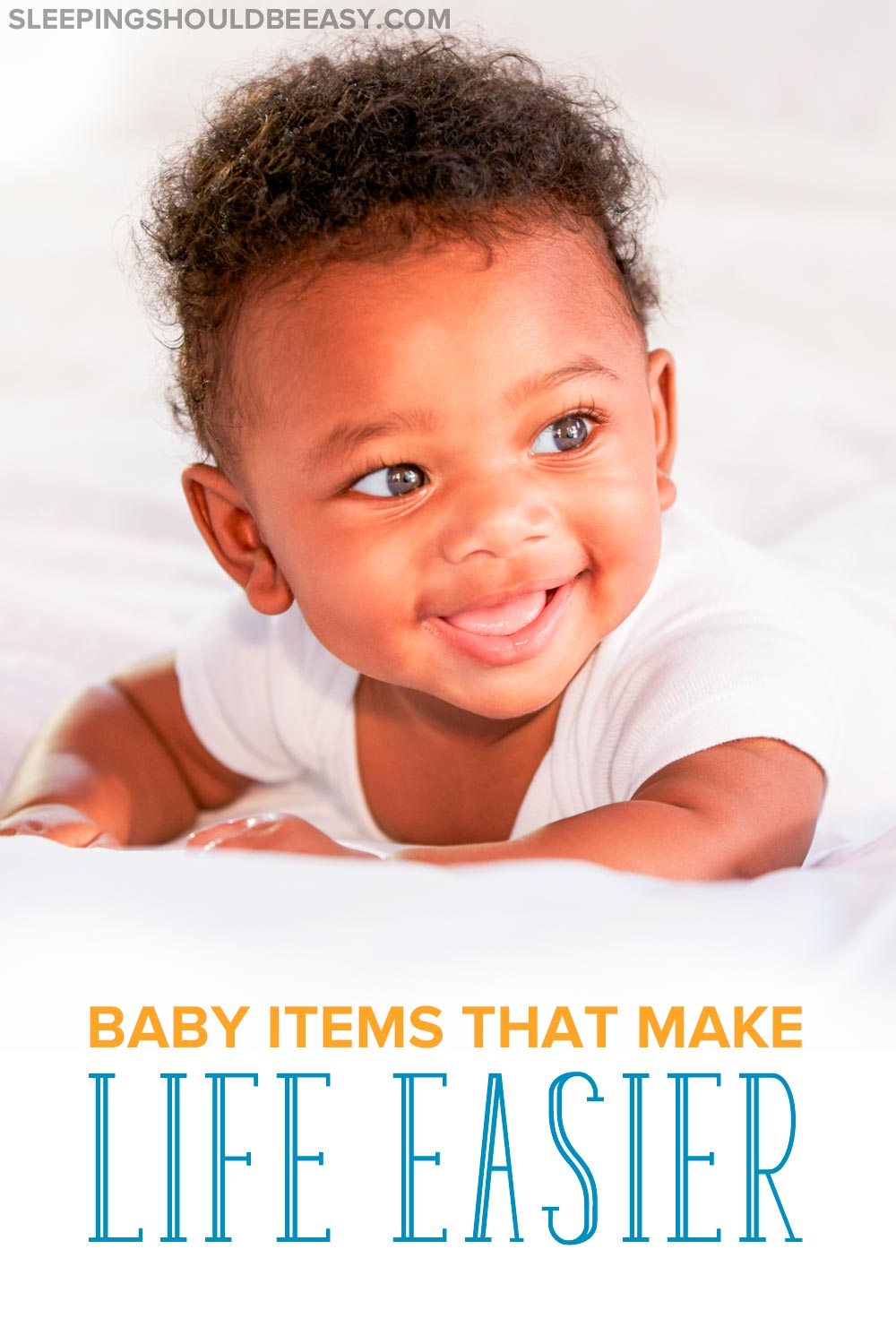 Looking to make life easier with a new baby? Check out these baby must haves: products and tools to save time and add convenience to your parenting days.