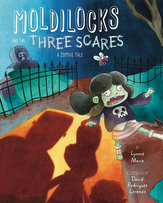 Moldilocks and the Three Scares by Lynne Marie