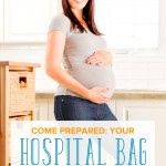 Come Prepared: Your Hospital Bag Essentials with a Free Printable!