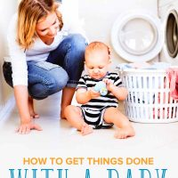 How to Actually Get Things Done with a Baby