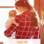 How to Get Things Done with a Baby