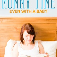 How to Find Mommy Time even if You Have a Baby