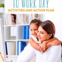 A woman at work with her daughter hugging her: Bring your kids to work day, activities and action plan
