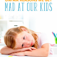 Unfair Reasons Parents Get Mad at Kids (And How to Change)