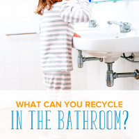 What Can You Recycle in the Bathroom? Find Out Here.