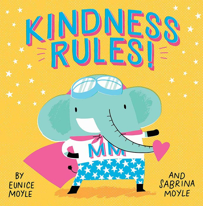 Kindness Rules by Eunice Moyle