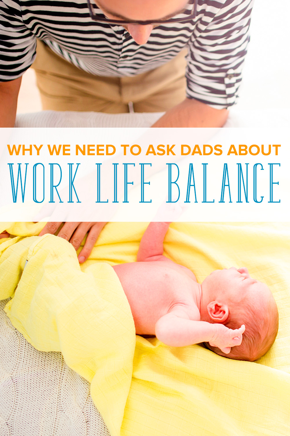 While moms are asked about work life balance, working fathers are excluded from the conversation. Let's talk dads and work life balance.
