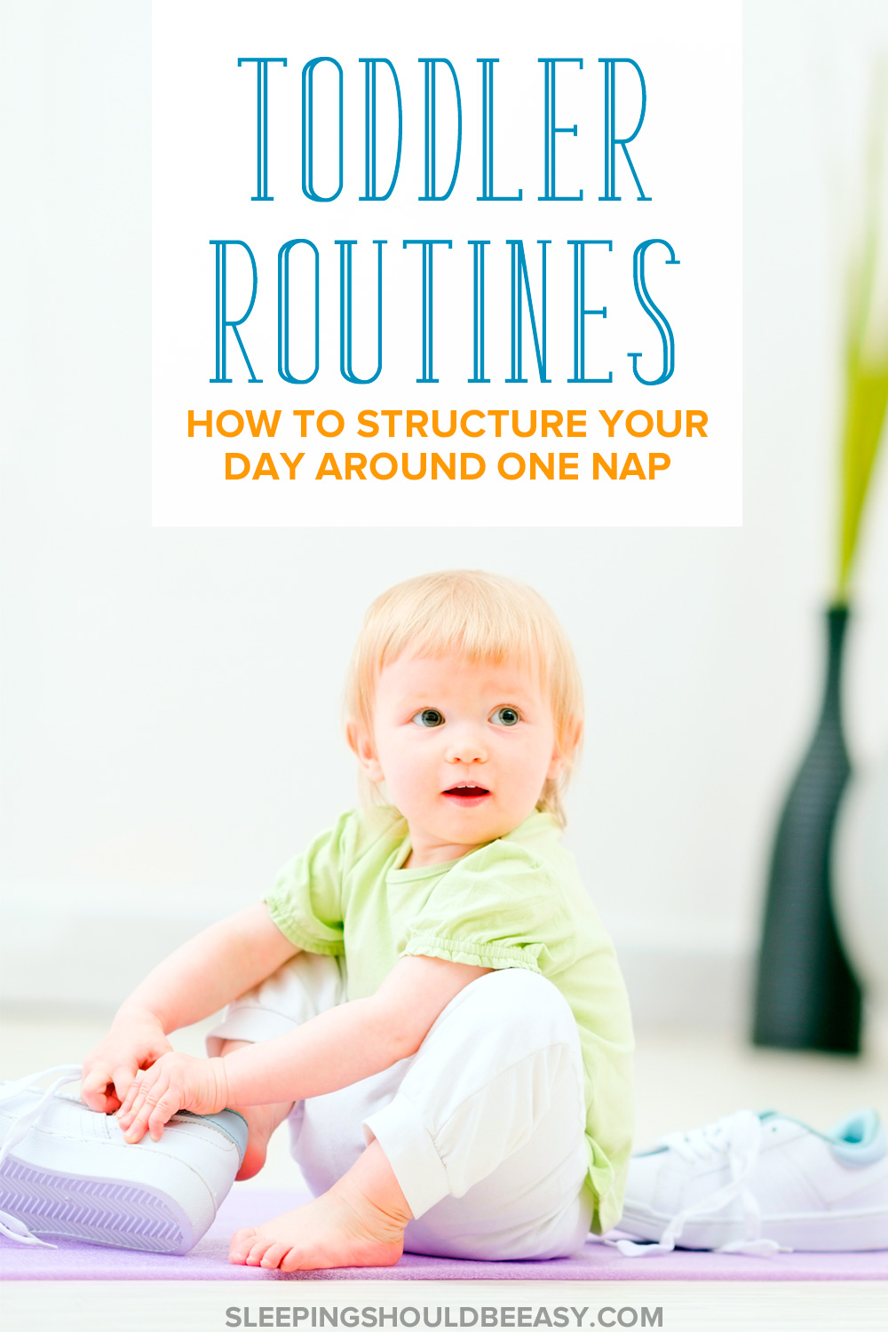 Toddler routines help your day run smoothly, encourage transitions and avoid meltdowns. Here's how to structure your day around one nap.