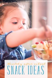 5 Healthy After School Snack Ideas