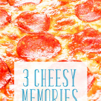 3 Cheesy Memories in Honor of National Cheese Day