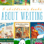 8 Children's Books about Writing