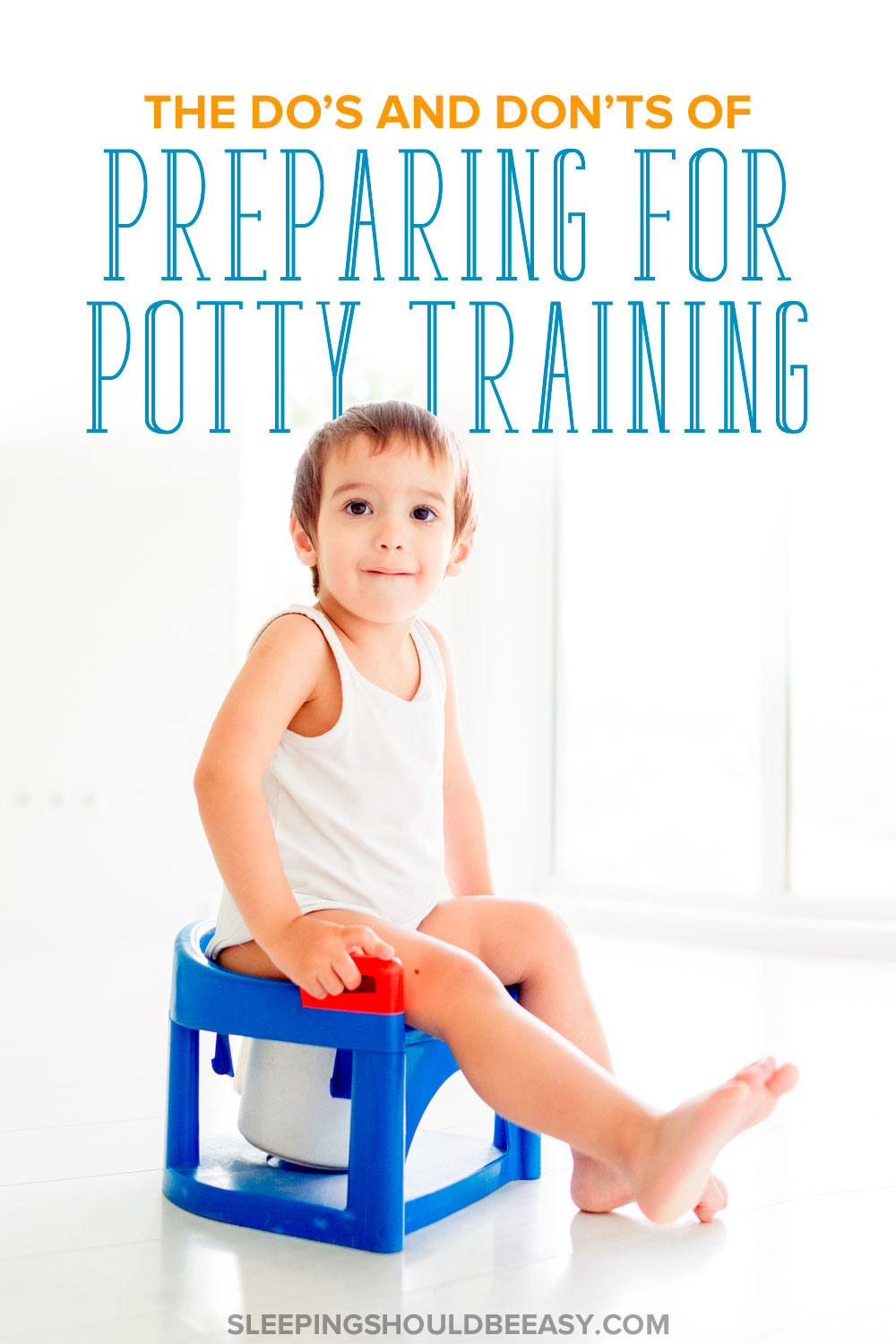 The Do's and Don'ts of Preparing for Potty Training