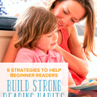 9 Strategies to Help Beginner Readers Build Strong Reading Habits