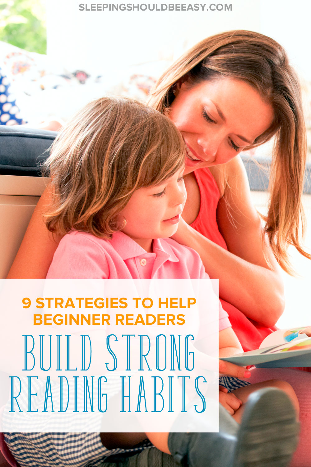 Want to encourage a love of reading in your child? Help your beginner reader build strong reading habits with these 9 strategies.