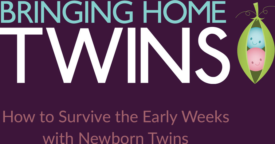 Bringing home twins how to survive the early weeks with newborn twins