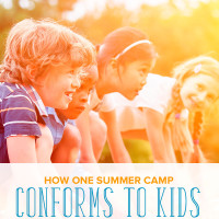 How One Summer Camp Conforms to Children (And Not the Other Way Around)