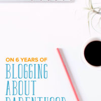 On Six Years of Blogging about Parenthood