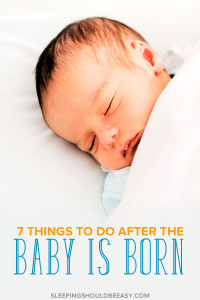 The days and weeks after giving birth can be hectic. Stay organized and keep in mind these 7 things to do after the baby is born.
