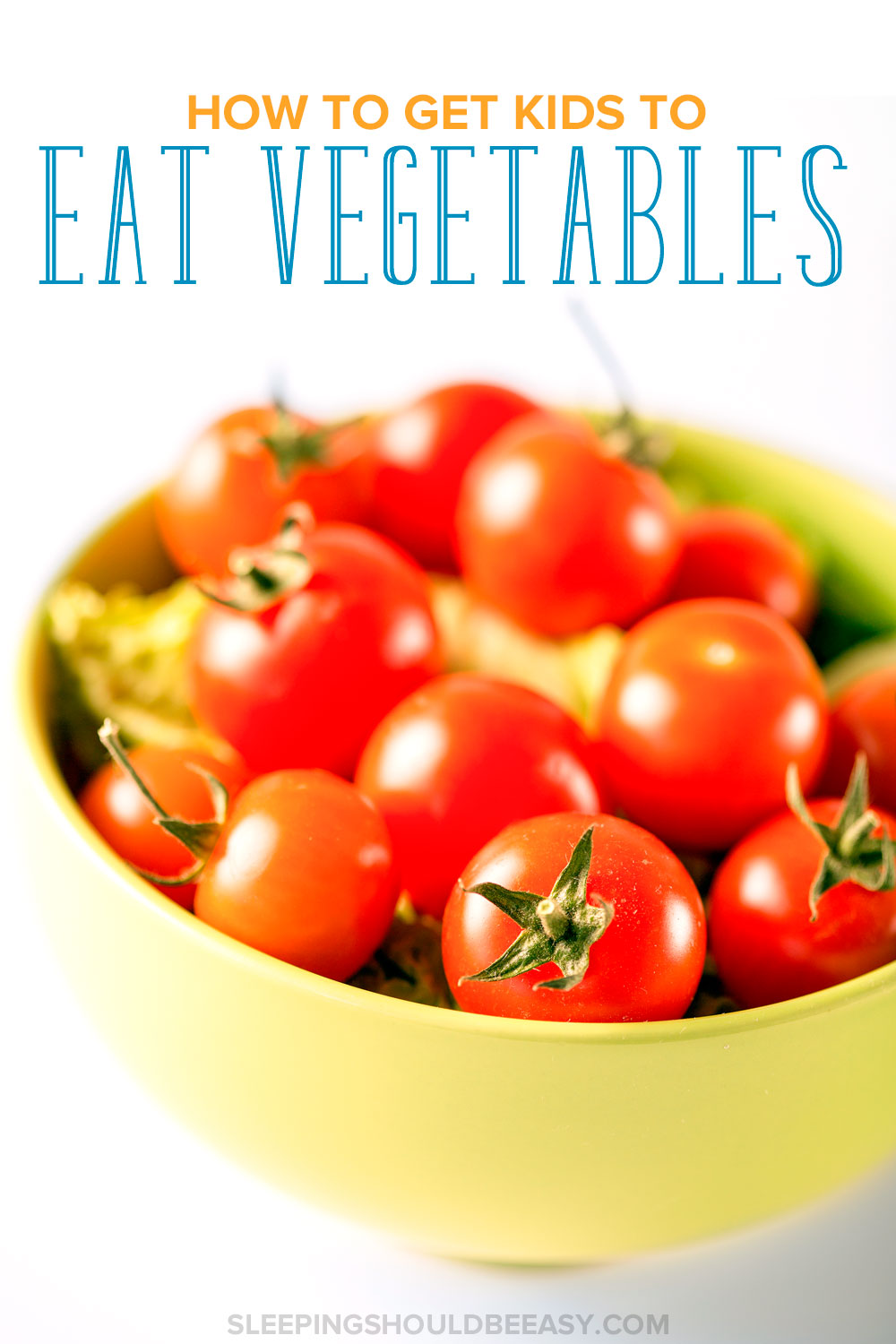Learn how to get kids to eat vegetables with these practical tips. A must for any mom who wants to cook veggies for kids.