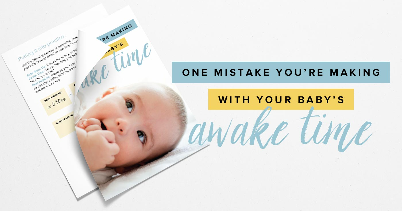 Did you know that your baby's awake time affects how well he sleeps? Get my FREE handout and discover one mistake you may be making with your baby's awake time. Don't make the same mistakes I did—help your baby fall asleep with this one simple trick! Download it here...