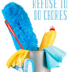 What to Do when Your Kids Refuse to Do Chores