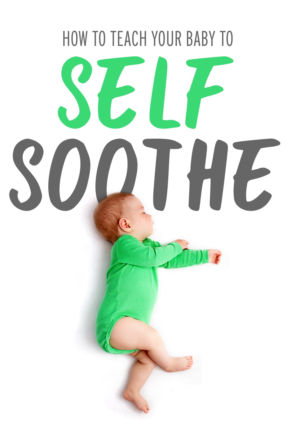 Baby in green onesie sleeping: Learn self soothing techniques to help your baby sleep