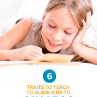 6 Traits You Can Teach to Guide Kids to Success