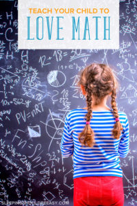 Does your child believe he's just not good at math? We're not born good or bad at math. Learn how to encourage your child to love math at any skill level.