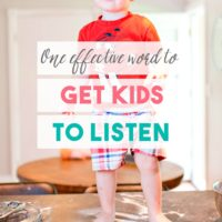 One Effective Word to Get Kids to Listen